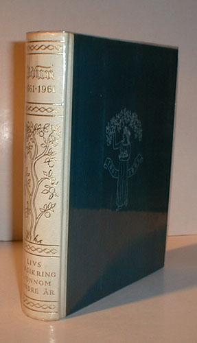 (IDUN) Livsforsikring gjennom hundre år. 1861-1961.