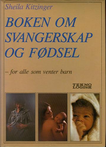 Boken om svangerskap og fødsel  -for alle som venter barn.