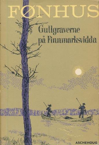 Gullgraverne på Finnmarksvidda.
