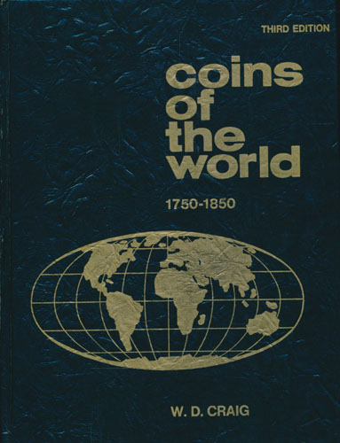 Coins of The World 1750-1850.