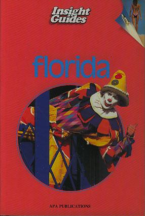 (INSIGHT GUIDES) FLORIDA.
