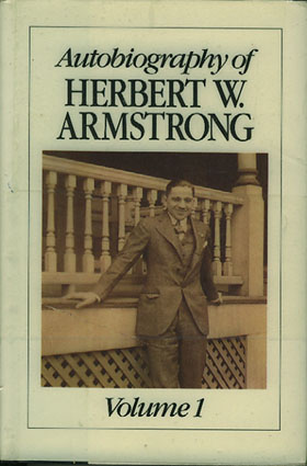 (ARMSTRONG, HERBERT W.) Autobiography of Herbert W. Armstrong. Volume 1.