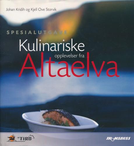 Kulinariske opplevelser fra Altaelva.
