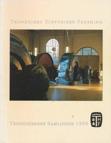 TRONDHJEMSKE SAMLINGER 1999.