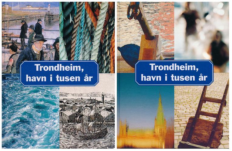 Trondheim, havn i tusen år...  Historisk, aktiv og mangesidig.