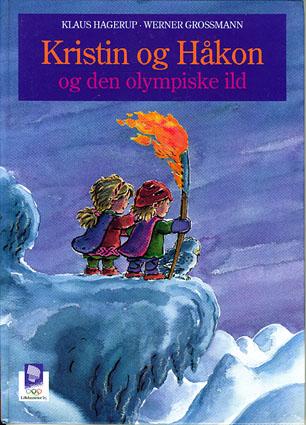 Kristin og Håkon og den olympiske ild. Illustrert av Werner Grossmann.