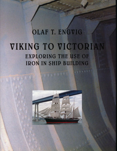 Viking to Victorian. Exploring the use of Iron in Ship Building.