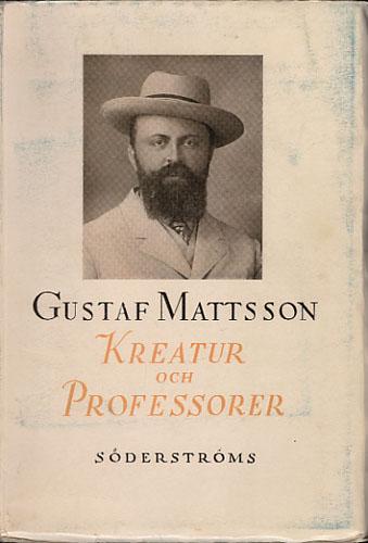 Kreatur och professorer och andra kåserier.