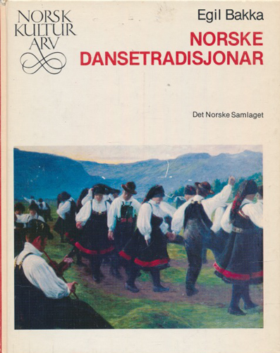 (NORSK KULTURARV) Norske dansetradisjonar.