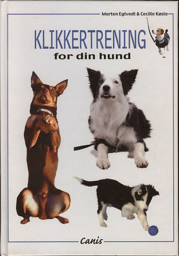 Klikkertrening for din hund.