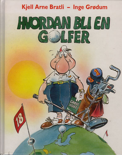 Hvordan bli en golfer.