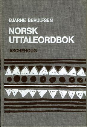 Norsk uttaleordbok. Utgitt av Bymålslaget.