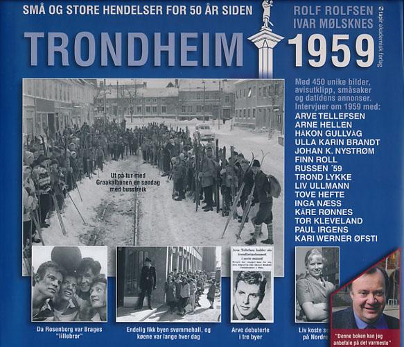 Trondheim 1959. Små og store hendelser for 50 år siden.
