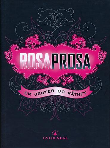(EROTICA) Rosaprosa. Om jenter og kåthet.