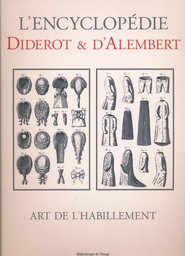 L´ENCYCLOPÉDIE DIDEROT & DÁLEMBERT.  Art De L´Habillement.