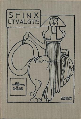 (SCHJØDT, EDLE HARTMANN:) Sfinx utvalgte. Illustrert av Olaf Gulbransson