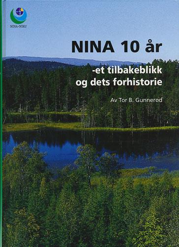 NINA 10 år - et tilbakeblikk og dets forhistorie.