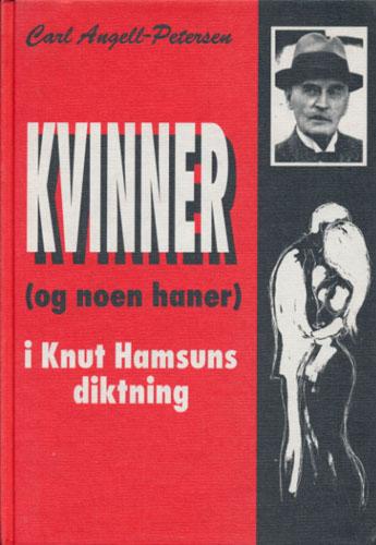 (HAMSUN, KNUT) Kvinner - (og noen haner) i Knut Hamsuns diktning. Tegninger ved Haakon Fjelddalen.