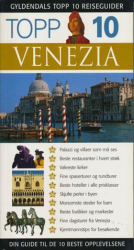 (GYLDENDALS TOPP 10 REISEGUIDER) Venezia.