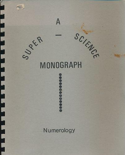 NUMEROLOGY.  A Super-Science Monograph.