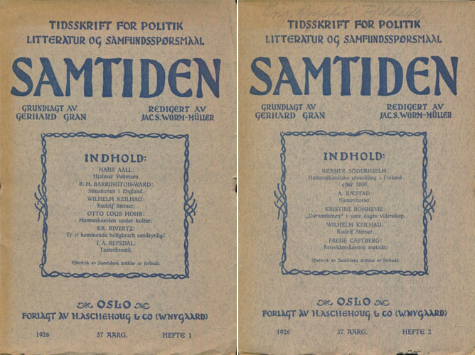 (STEINER, RUDOLF) Samtiden. Hefte 1+2. 37.aarg. Heri artikler av Wilhelm Keilhau om Rudolf Steiner. (9+17 s.)