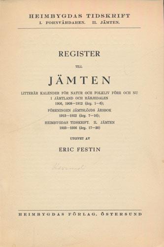 REGISTER TIL JÄMTEN.  .. Utgivet av Eric Festin.
