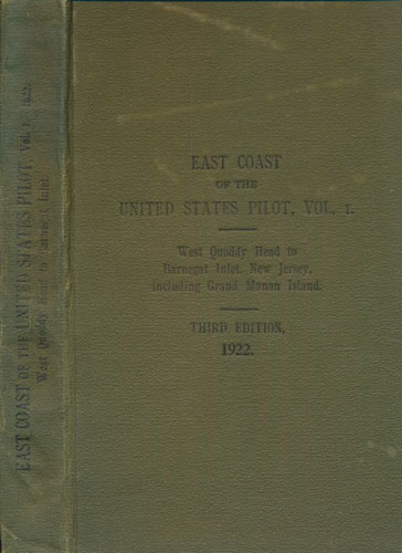 EAST COAST OF THE UNITED STATES PILOT.  Volume I. From West Quoddy Head to Barnegat Inlet. New Jersey, including Grand Manan Island.