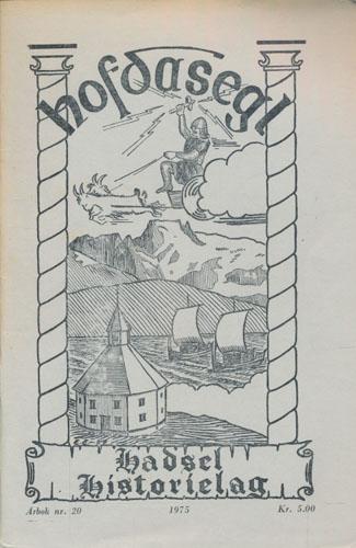 HOFDASEGL.  Utgitt av Hadsel Historielag.