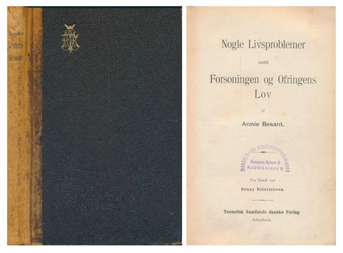 Nogle Livsproblemer samt Forsoningen og Ofringens Lov. Paa Dansk ved Henny Dietrichson.