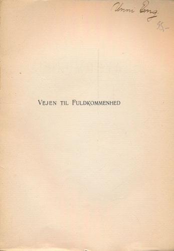 Vejen til Fuldkommenhed. Oversat af Anna Schiøtt.