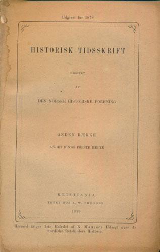 HISTORISK TIDSSKRIFT.  Udgivet af Den norske historiske Forening.