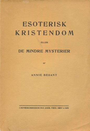 Esoterisk kristendom eller de mindre mysterier.
