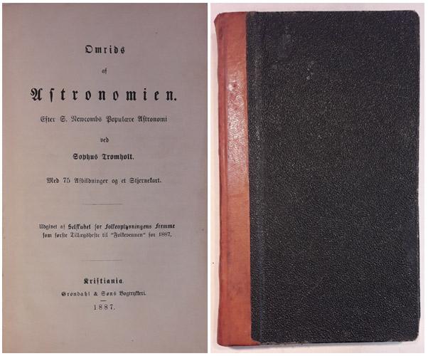 Omrids af Astronomien. Efter S. Newcombs Populære Astronomi ved-. Med 75 Afbildinger og et Stjernekart.