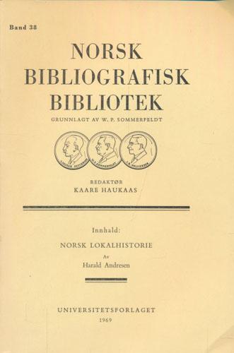 Norsk lokalhistorie. En bibliografi.