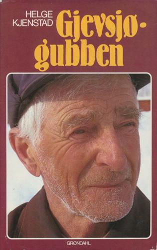 (ANDERSSON, ALFRED) Gjevsjø-gubben.