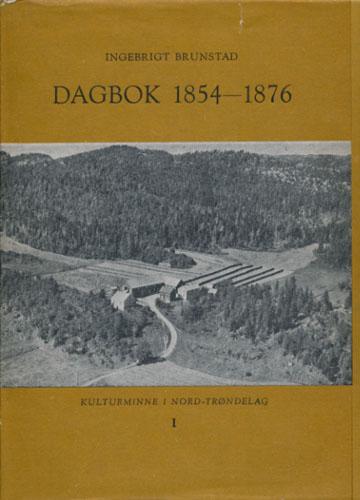 Dagbok 1854-1876. Fra Brunstad i Kvam, tidligere Stod.