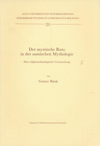 Der mystische Ruto in der samischen Mythologie. Eine religionsethnologische Untersuchung.