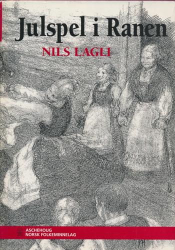 Julspel i Ranen. Illustrasjoner av Kine Hermansen.