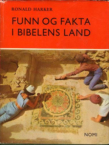 Funn og fakta i Bibelens land.