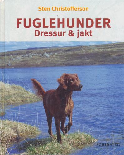 Fuglehunder - dressur og jakt.