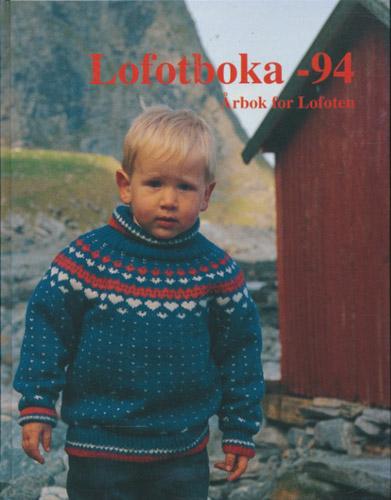 LOFOTBOKA -94.  Årbok for Lofoten.