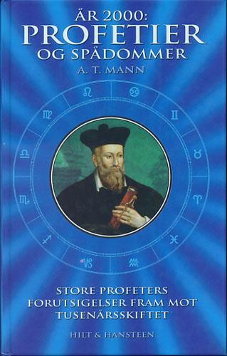 År 2000: Profetier og spådommer. Store profeters forutsigelser fram mot tusenårsskiftet.