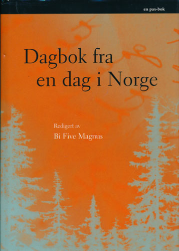 Dagbok fra en dag i Norge.