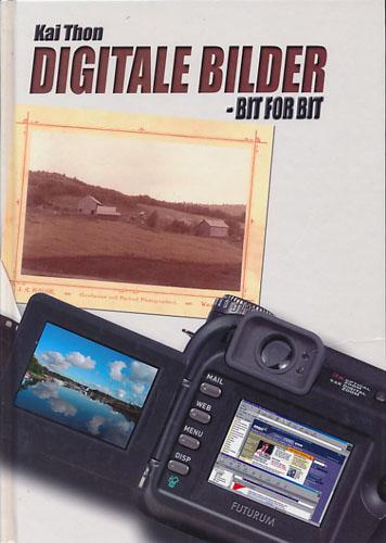 Digitale bilder - bit for bit. En introduksjon til den digitale fotografiske hverdag.
