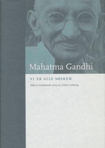 (BOKKLUBBENS KULTURBIBLIOTEK) Vi er alle søsken. Oversatt av Olav Hr. Rue. Med et innledende essay av Johan Galtung.
