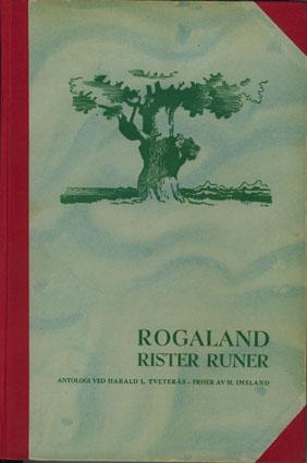 Rogaland rister runer. En antologi med innledning. Friser av H. Imsland.