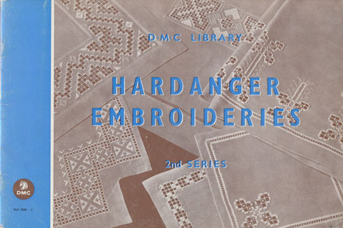 ((BRODERI)) HARDANGER EMBROIDERIES.  2nd Series.
