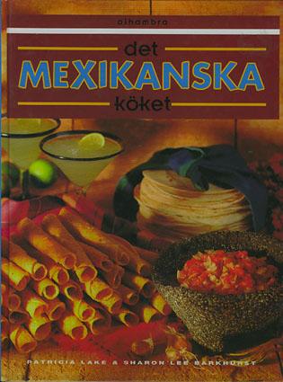Det mexikanska köket.