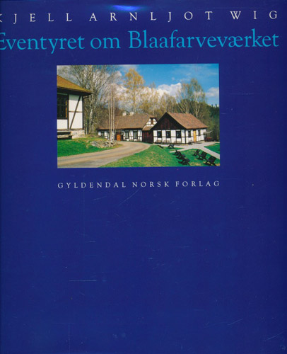 Eventyret om Blaafarveværket.