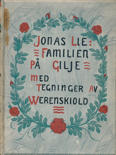 Familien på Gilje. Et interiør fra firtiårene. Med tegninger av Erik Werenskiold.